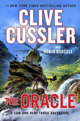 Cover image for The oracle / Clive Cussler and Robin Burcell.