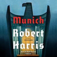 Cover image for Munich : [a novel] / Robert Harris.