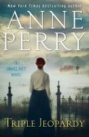 Cover image for Triple jeopardy / Anne Perry.