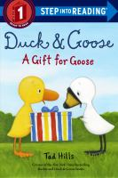 Cover image for A gift for goose / Tad Hills.