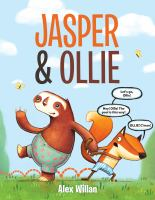Cover image for Jasper & Ollie / by Alex Willan.
