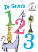 Cover image for Dr. Seuss's 123 / Dr. Seuss.