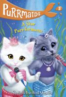Cover image for A star purr-formance / by Sudipta Bardhan-Quallen ; illustrated by Vivien Wu.
