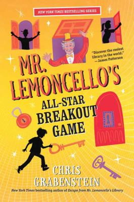 Cover image for Mr. Lemoncello's all-star breakout game / Chris Grabenstein.