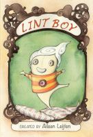 Cover image for Lint Boy / by Aileen Leijten.