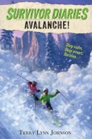 Cover image for Avalanche! / by Terry Lynn Johnson ; illustrations by Jani Orban.