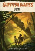Cover image for Lost! / by Terry Lynn Johnson ; illustrations by Jani Orban.