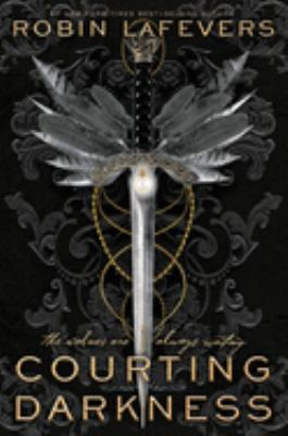 Cover image for Courting darkness / by Robin LaFevers.
