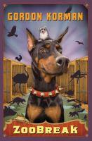 Cover image for Zoobreak / Gordon Korman.