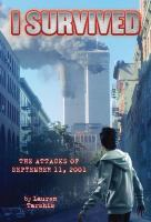Cover image for I survived the attacks of September 11, 2001 / by Lauren Tarshis ; illustrated by Scott Dawson.