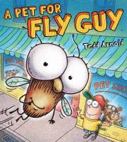 Cover image for A pet for Fly Guy / Tedd Arnold.