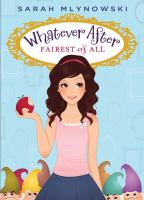 Cover image for Fairest of all / Sarah Mlynowski.