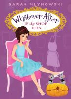 Cover image for If the shoe fits / by Sarah Mlynowski.
