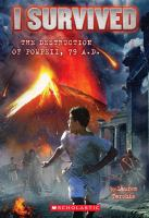 Cover image for I survived the destruction of Pompeii, AD 79 / by Lauren Tarshis ; illustrated by Scott Dawson