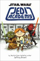 Cover image for Jedi Academy / by Jeffrey Brown.