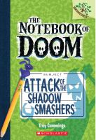 Cover image for Attack of the shadow smashers / by Troy Cummings.