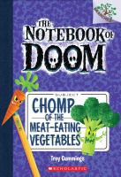 Cover image for Chomp of the meat-eating vegetables / by Troy Cummings.