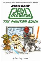 Cover image for The phantom bully / by Jeffrey Brown.