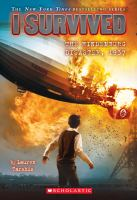 Cover image for I survived the Hindenburg disaster, 1937 / by Lauren Tarshis ; illustrated by Scott Dawson.