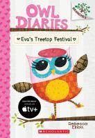 Cover image for Eva's treetop festival / by Rebecca Elliott.