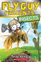 Cover image for Fly Guy presents : insects / Tedd Arnold.