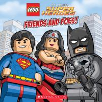 Cover image for Friends and foes! / by Trey King ; illustrated by Sean Wang.