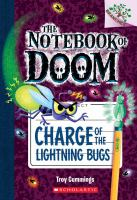 Cover image for Charge of the lightning bugs / by Troy Cummings.
