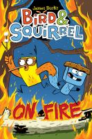 Cover image for Bird & squirrel on fire / James Burks.