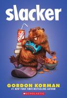Cover image for Slacker / Gordon Korman.