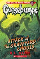 Cover image for Attack of the graveyard ghouls / R.L. Stine.