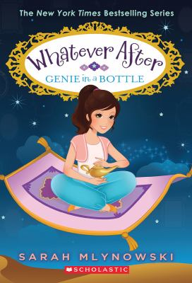 Cover image for Genie in a bottle / Sarah Mlynowski.