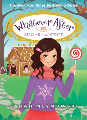 Cover image for Sugar and spice / Sarah Mlynowski.