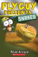 Cover image for Fly guy presents : snakes / Tedd Arnold.