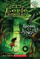 Cover image for Recess is a jungle! / by Jack Chabert ; illustrated by Sam Ricks.