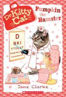 Cover image for Pumpkin the hamster / Jane Clarke.