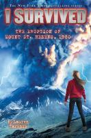 Cover image for I survived the eruption of Mount St. Helens, 1980 / by Lauren Tarshis ; illustrated by Scott Dawson.