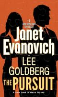 Cover image for The pursuit / Janet Evanovich and Lee Goldberg.