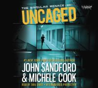 Cover image for Uncaged [compact disc] / John Sandford & Michele Cook.