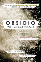 Cover image for Obsidio / Amie Kaufman & Jay Kristoff ; with select journal illustrations by Marie Lu.