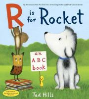 Cover image for R is for rocket : an ABC book / by Tad Hills.