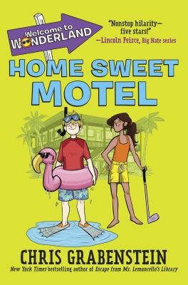 Cover image for Home sweet motel / Chris Grabenstein ; illustrated by Brooke Allen.