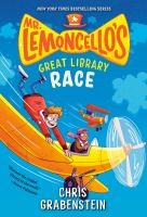 Cover image for Mr. Lemoncello's great library race / Chris Grabenstein.