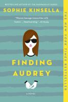Cover image for Finding Audrey / Sophie Kinsella.
