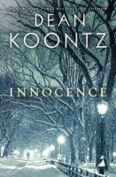 Cover image for Innocence : a novel / Dean Koontz.