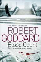 Cover image for Blood count / Robert Goddard.