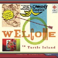 Cover image for Welcome to Turtle Island [compact disc] / Gas Station Theatre presents The CBC Winnipeg Comedy Festival.