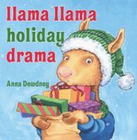 Cover image for Llama Llama holiday drama / Anna Dewdney.