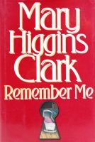 Cover image for Remember me / Mary Higgins Clark.