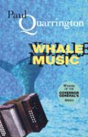 Cover image for Whale music / Paul Quarrington.