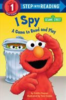 Cover image for I spy : a game to read and play / by Caitlin Haynes ; illustrated by Tom Cooke.